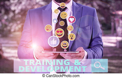 Word writing text Training And Development. Business concept...