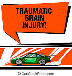 Word writing text Traumatic Brain Injury. Business concept for Insult to the brain from an external mechanical force Car with Fast Movement icon and Exhaust Smoke Blank Color Speech Bubble.