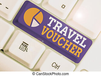 Word writing text Travel Voucher. Business concept for Tradable transaction type worth a certain monetary value.