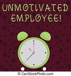 Word writing text Unmotivated Employee. Business concept for very low self esteem and no interest to work hard Colorful Round Analog Two Bell Alarm Desk Clock with Seconds Hand photo.
