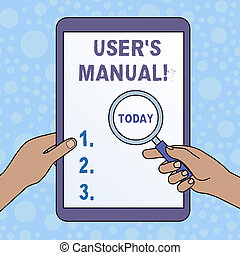 Word writing text User S Is Manual. Business concept for Contains all essential information of the product Hands Holding Magnifying Glass Against Switched Off Touch Screen Tablet.