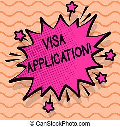 Word writing text Visa Application. Business concept for sheet to provide your basic information.