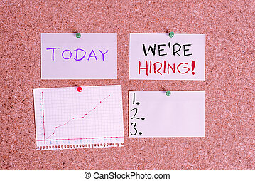 Word writing text We Re Hiring. Business concept for recently employ someone or pay someone to do particular job Corkboard color size paper pin thumbtack tack sheet billboard notice board.