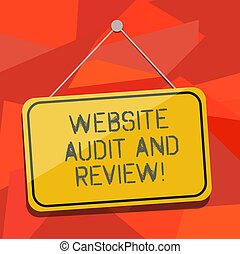 Word writing text Website Audit And Review. Business concept for Evaluation of web pages Feedback revision Blank Hanging Color Door Window Signage with Reflection String and Tack.