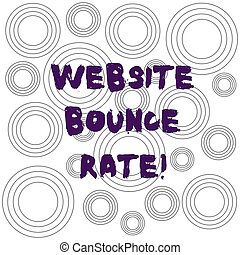 Word writing text Website Bounce Rate. Business concept for Internet marketing term used in web traffic analysis Multiple Layer Concentric Circles Diagram Repeat Pattern for Presentation.