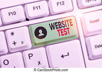 Word writing text Website Test. Business concept for test the websites or web applications for potential bugs White pc keyboard with empty note paper above white background key copy space.