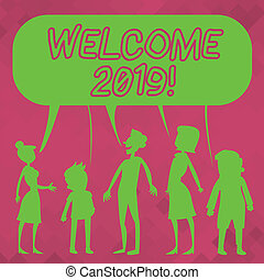 Word writing text Welcome 2019. Business photo showcasing instance or analysisners of greeting someone like new year Silhouette Figure of People Talking and Sharing One Colorful Speech Bubble