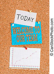 Word writing text Welcome To Our Team. Business concept for introducing another an individual to your team mates Corkboard color size paper pin thumbtack tack sheet billboard notice board.