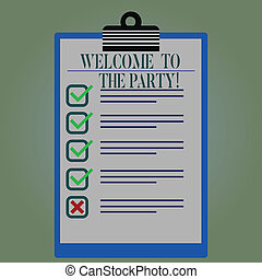 Word writing text Welcome To The Party. Business concept for Greeting starting celebration fun joy happiness Lined Color Vertical Clipboard with Check Box photo Blank Copy Space.