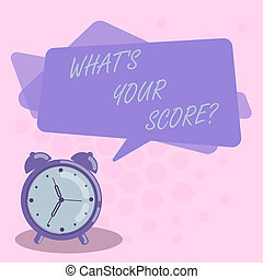 Word writing text What S Your Score. Business concept for Personal grade rating on a competition game or study Blank Rectangular Color Speech Bubble Overlay and Analog Alarm Clock.