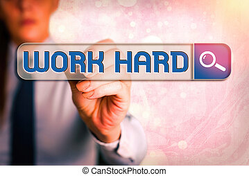 Word writing text Work Hard. Business concept for Laboring that puts effort into doing and completing tasks.