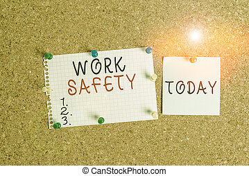 Word writing text Work Safety. Business concept for policies and procedures in place to ensure safety in workplace Corkboard color size paper pin thumbtack tack sheet billboard notice board.
