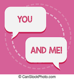 Word writing text You And Me. Business concept for Couple ...
