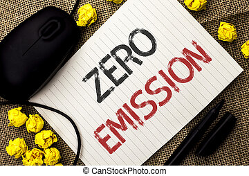 Word writing text Zero Emission. Business concept for Engine...