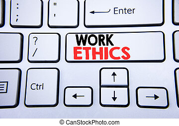 Word, writing Work Ethics. Business concept for Moral Benefit Principles written on white keyboard key with copy space. Top view.