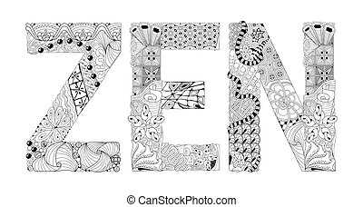 Hand-painted art design. Adult anti-stress coloring page. Black and white hand drawn illustration word ZEN for coloring book for anti stress, T - shirt design, tattoo and other decorations