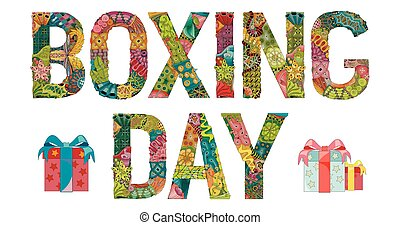 Words BOXING DAY . Vector decorative zentangle object -...