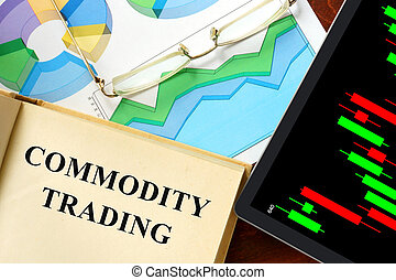 commodity trading - Words commodity trading written on a...