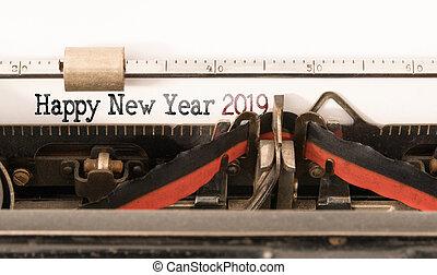 Happy New Year 2019 written on vintage manual typewriter