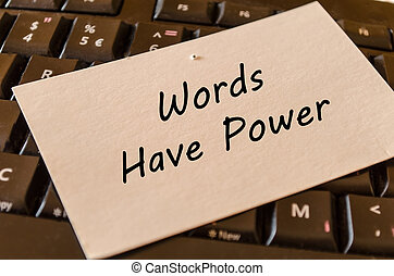 Words have power concept on keyboard background