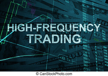 High-frequency trading - Words High-frequency trading with...