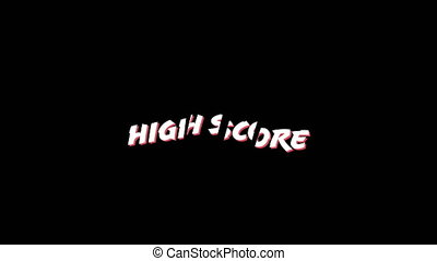 Words High score in capital letters - Animation of words ...