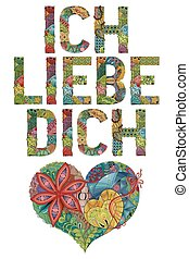 Words ICH LIEBE DICH with heart. I love you in German....