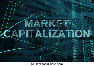 Market capitalization - Words Market capitalization with the...