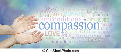 wide banner with a woman's hands in an open needy position with the word COMPASSION to the right surrounded by a relevant word cloud on a soft blue and white bokeh background