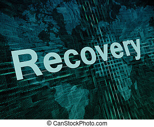 Recovery - Words on digital world map concept: Recovery