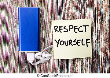 Words Respect Yourself are written on a paper present next to the Energy bank.importance of dignity and worth for himself is mentioned in the picture