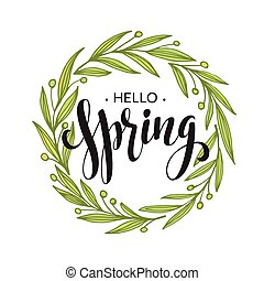 Words Spring with wreath, branches,leaves . Vector illustration