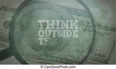 Words Think Outside The Box written over American dollar banknote in the background