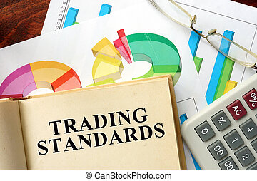 trading standards - Words trading standards written on a...