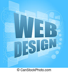 words web design on digital screen, business concept