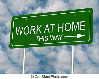 Work at Home Road Sign