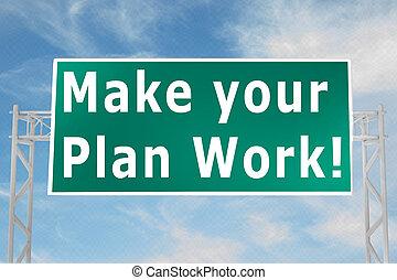 work!, faire, concept, ton, plan