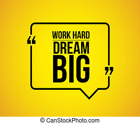 work hard dream big comment illustration design graphic