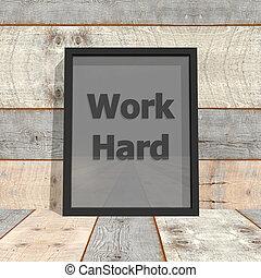 Work hard portrait