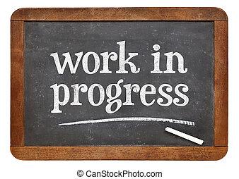 work in progress blackboard sign - work in progress - white ...