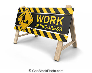 Work in progress sign. Image with clipping path