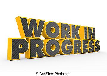 Work in progress - 3D yellow grey Work In Progress text on...