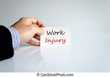Work injury text concept
