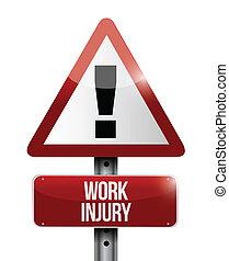 work injury warning sign illustration design over a white...
