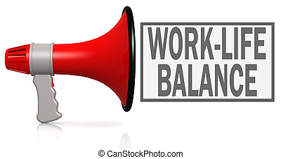 Work-life balance word with red megaphone