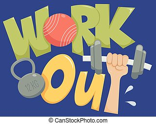 Work Out Typography - Typography Illustration Featuring the...