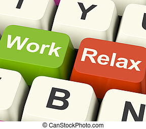 Work Relax Keys Shows Decision To Take A Break Or Start...