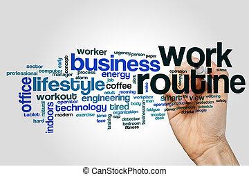 Work routine word cloud