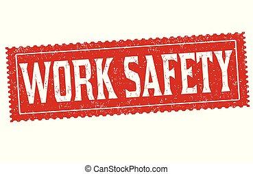 Work safety grunge rubber stamp