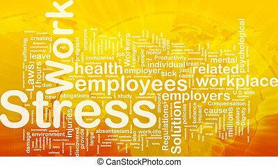 Work stress background concept - Background concept...